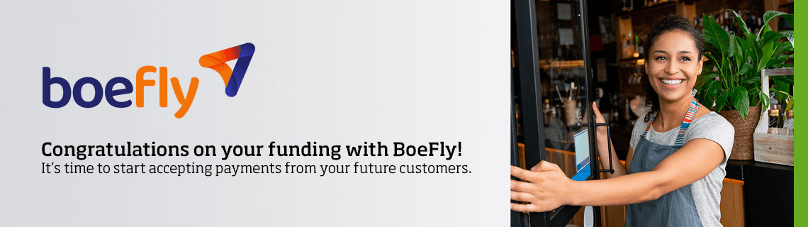 Congratulations on your funding with BoeFly!